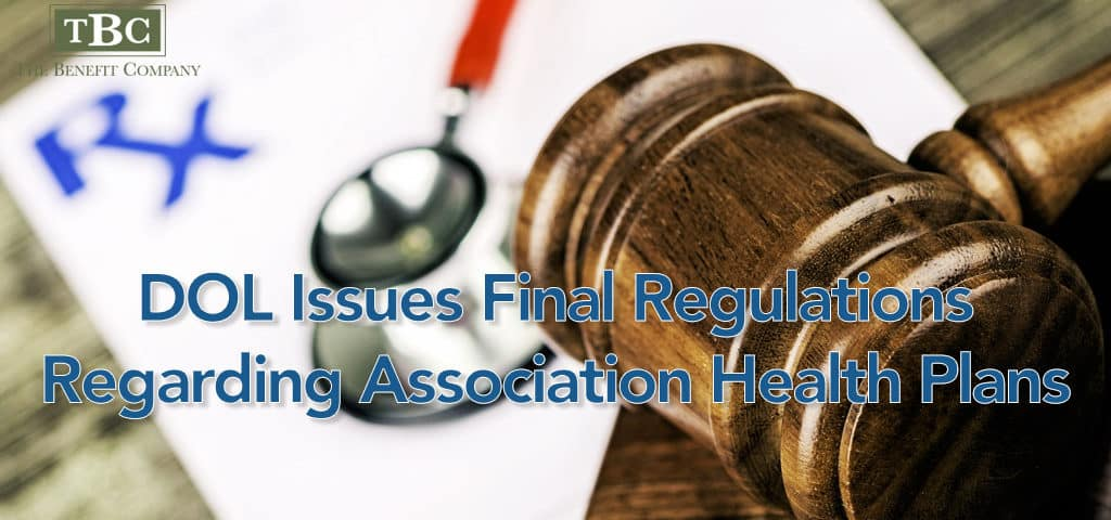 DOL Issues Final Regulations Regarding Association Health Plans